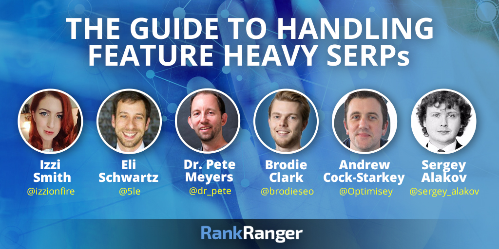Guide to Handling Feature Heavy SERPs Experts