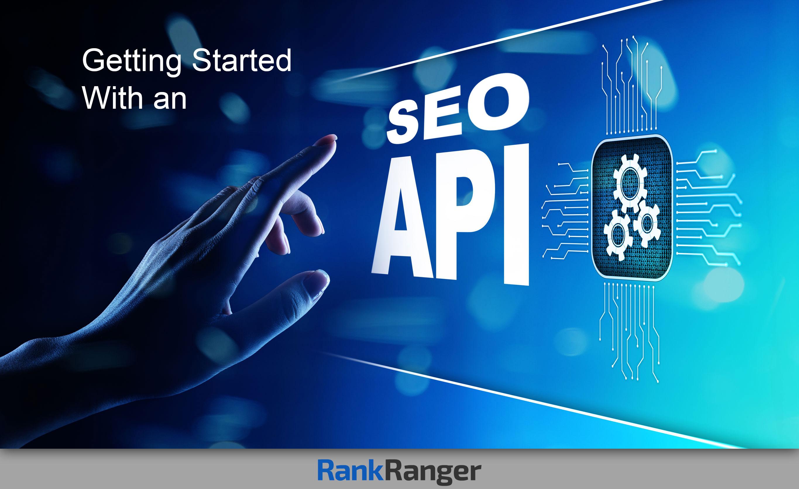 Primeros pasos con API para SEO